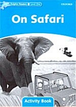 [중고] Dolphin Readers Level 1: On Safari Activity Book (Paperback)
