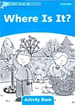 Dolphin Readers Level 1: Where is it? Activity Book (Paperback)
