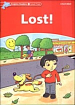 Dolphin Readers Level 2: Lost! (Paperback)