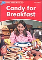 [중고] Dolphin Readers Level 2: Candy for Breakfast (Paperback)