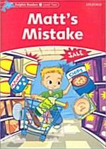 [중고] Dolphin Readers Level 2: Matt's Mistake (Paperback)