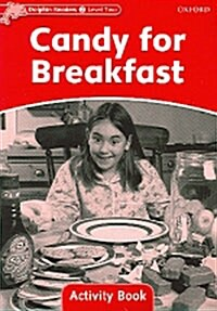 Dolphin Readers Level 2: Candy for Breakfast Activity Book (Paperback)
