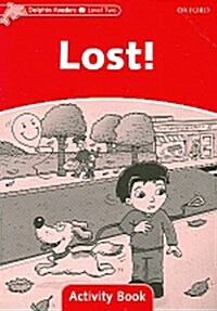 Dolphin Readers Level 2: Lost! Activity Book (Paperback)