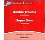 Dolphin Readers: Level 2: Double Trouble & Super Sam Audio CD (CD-Audio)