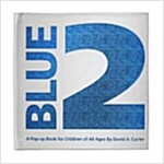 Blue 2: A Pop-Up Book for Children of All Ages (Hardcover)