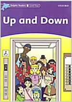 Dolphin Readers Level 4: Up and Down (Paperback)