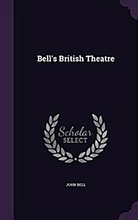 Bells British Theatre (Hardcover)