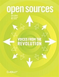 Open Sources: Voices from the Open Source Revolution (Paperback)
