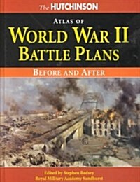 The Hutchinson Atlas of World War II Battle Plans (Hardcover)