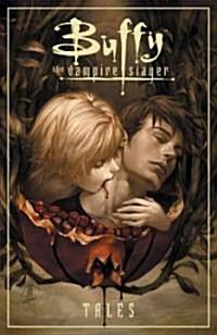 Buffy the Vampire Slayer: Tales (Hardcover)