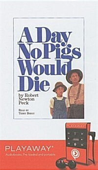A Day No Pigs Would Die [With Headphones] (Pre-Recorded Audio Player)