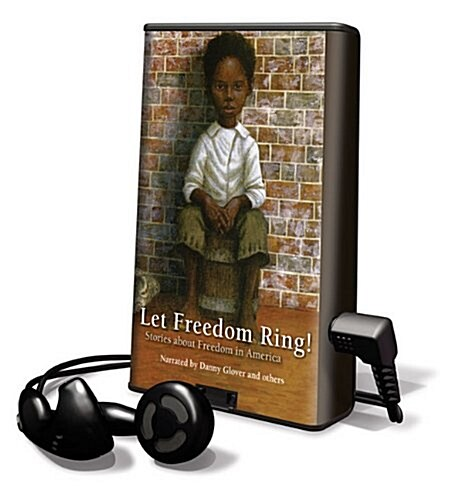 Let Freedom Ring!: Stories about Freedom in America [With Earbuds] (Pre-Recorded Audio Player)