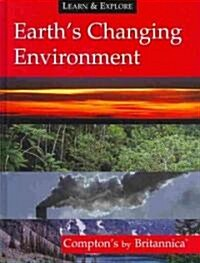Earths Changing Environment (Hardcover)