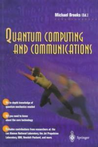 Quantum computing and communications