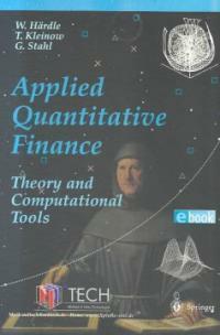 Applied quantitative finance : theory and computational tools