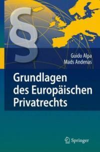 Grundlagen des europäischen Privatrechts Deutsche Ausg
