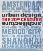 Urban Design & Architecture: The 20th Century (Hardcover)