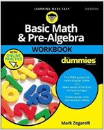 Basic Math and Pre-Algebra Workbook for Dummies, with Online Practice (Paperback, 3)