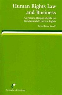 Human rights law and business : corporate responsibility for fundamental human rights