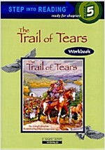 The Trail of Tears (Paperback + Workbook + CD 1장)