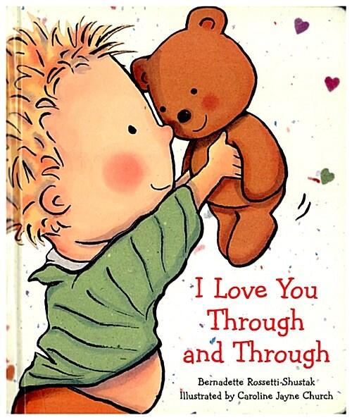 I Love You Through and Through (Board Books)