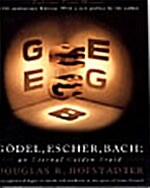 Godel, Escher, Bach: An Eternal Golden Braid (Paperback, 20, Anniversary)