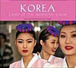 [중고] Korea: Land of the Morning Calm (Hardcover)