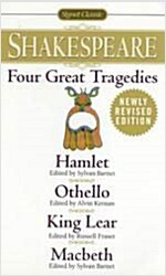 Four Great Tragedies: Hamlet; Othello; King Lear; Macbeth (Mass Market Paperback, Revised)