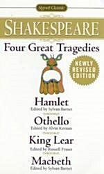 Four Great Tragedies: Hamlet; Othello; King Lear; Macbeth (Mass Market Paperback, Revised)