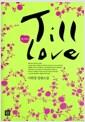 [중고] Till Love