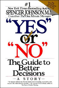 Yes or No: The Guide to Better Decisions (Paperback)