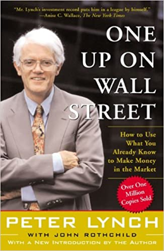 One Up on Wall Street: How to Use What You Already Know to Make Money in the Market (Paperback)