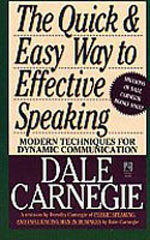 The Quick and Easy Way to Effective Speaking (Mass Market Paperback)