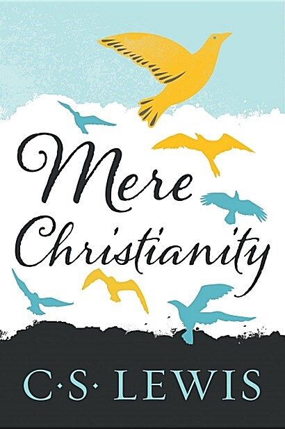 Mere Christianity (Paperback, Deckle Edge)