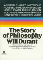 The Story of Philosophy: The Lives and Opinions of the Greater Philosophers (Mass Market Paperback, 2)