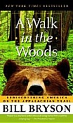 [중고] A Walk in the Woods: Rediscovering America on the Appalachian Trail (Mass Market Paperback)