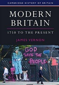 Modern Britain, 1750 to the Present (Paperback)