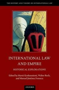 International law and empire : historical explorations First edition