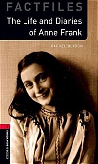 Oxford Bookworms Library: Level 3:: Anne Frank : Graded readers for secondary and adult learners (Paperback)