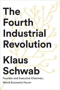 The Fourth Industrial Revolution (Paperback)