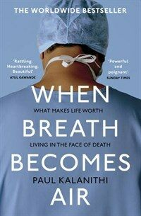 When Breath Becomes Air (Paperback)