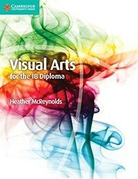 Visual Arts for the IB Diploma Coursebook (Paperback)