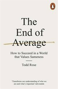 The End of Average : How to Succeed in a World That Values Sameness (Paperback)