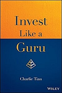 Invest Like a Guru: How to Generate Higher Returns at Reduced Risk with Value Investing (Hardcover)