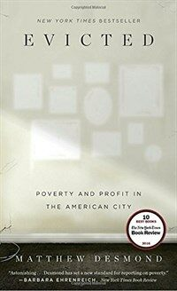 Evicted: Poverty and Profit in the American City (Paperback)