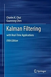 Kalman Filtering: With Real-Time Applications (Hardcover, 5, 2017)