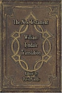 The William Tyndale New Testament (Paperback)