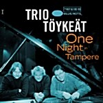Trio Toykeat - One Night Tampere - Live
