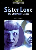 Sister Love and Other Crime Stories Level 1 (Paperback)