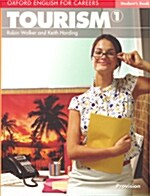 Oxford English for Careers: Tourism 1: Students Book (Paperback)